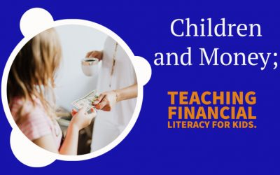 Teaching Financial Literacy For Kids